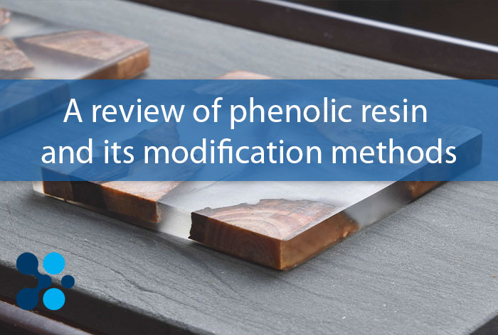 A review of phenolic resin and its modification methods